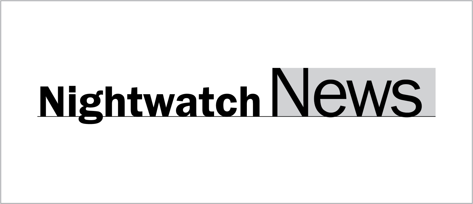 Get more info about Nightwatch News
