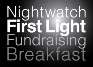 Nightwatch First Light Fundraising Breakfast